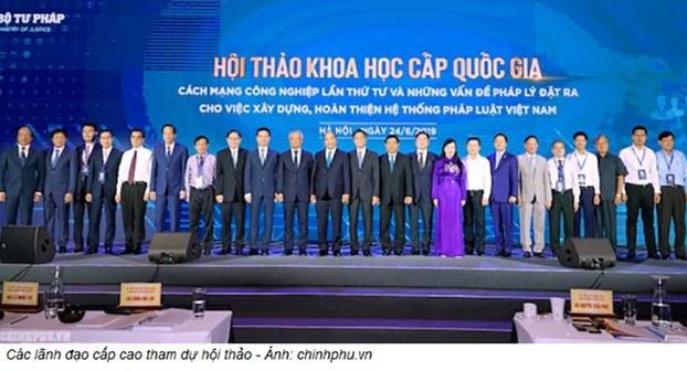 """Hội thảo Khoa học Cấp Quốc gia, với chủ đề """"Cách mạng công nghiệp lần thứ tư và những vấn đề pháp lý đặt ra cho việc xây dựng, hoàn thiện hệ thống pháp luật Việt Nam"""", diễn ra vào chiều ngày 24/06/19."""